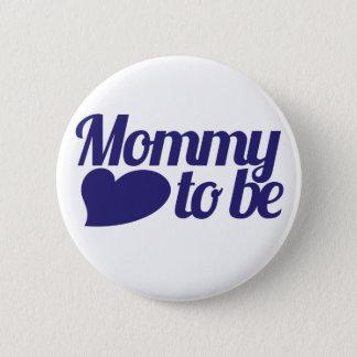 Mama om te zijn ronde button 5,7 cm