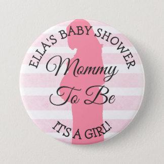 Mama om te zijn, Zijn een Roze Gestreepte Knoop Ronde Button 7,6 Cm