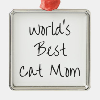 Mamma van de Kat van de wereld het Beste - Zwarte Zilverkleurig Vierkant Ornament