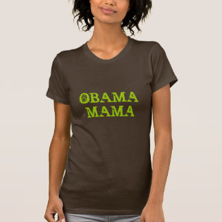 MAMMA'S OBAMA T SHIRT