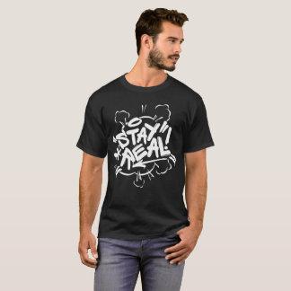 Mannen Graffiti: Verblijf Echt Zwart Hip Hop T Shirt