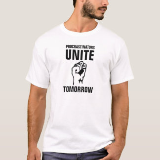 Mannen morgen Verenigde Procrastinators T Shirt