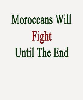 Marokkanen zullen tot het Eind vechten T-shirt