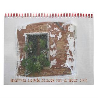 Martha Lewis: Plaatsen ver & Dichtbijgelegen, 2008 Kalender