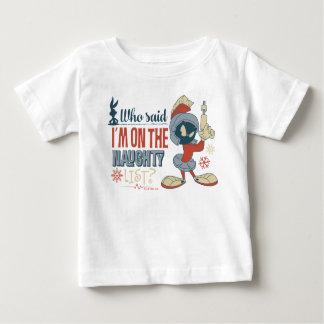 MARVIN MARTIAN™- ben ik op de Ongehoorzame Lijst? Baby T Shirts
