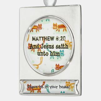 Matthew 8: 20 ml verzilverd banner ornament