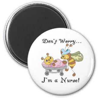 Me maak niet ongerust ik een Verpleegster ben Magneet