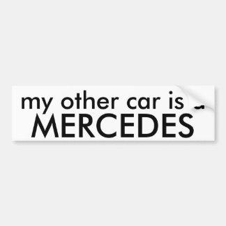 MERCEDES, mijn andere auto is a Bumpersticker