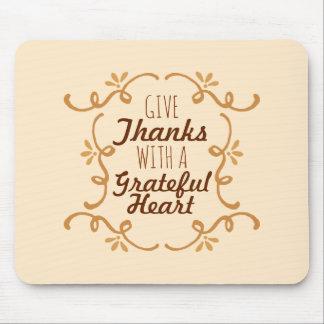 Met een Dankbare Thanksgiving   van het Hart Muismat