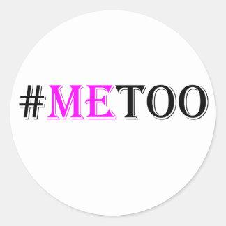 #METOO Beweging voor de Rechten en de Gelijkheid Ronde Sticker