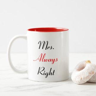 Mevr. Always Right Mug Tweekleurige Koffiemok