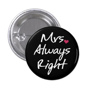 Mevr. Always Right Ronde Button 3,2 Cm