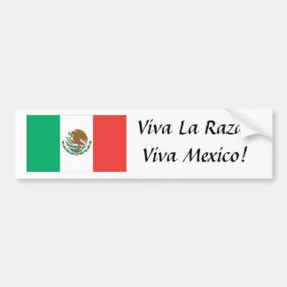 Mexicaanse vlag, Viva La Raza! Viva Mexico! Bumpersticker