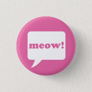"""""""miauw!"""" knoop ronde button 3,2 cm"""