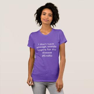 Middelvingers voor de Ziekte van Alzheimer T Shirt