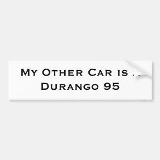Mijn Andere Auto is een Durango 95 Bumpersticker