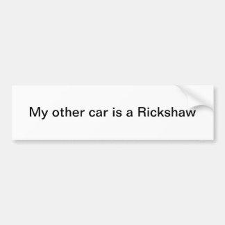 Mijn Andere Auto is een Riksja Bumpersticker