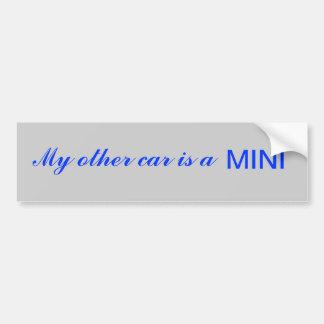 Mijn andere auto is MINI Bumpersticker