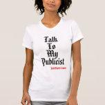 Mijn bespreking, aan, Publiciteitsagent, de tank v T-shirt