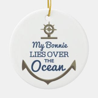 Mijn Bonnie ligt over de Oceaan Rond Keramisch Ornament