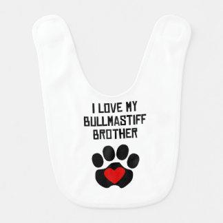 Mijn Broer is een Bullmastiff Baby Slabbetje