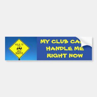 Mijn Club kan niet op dit ogenblik Geel me Bumpersticker