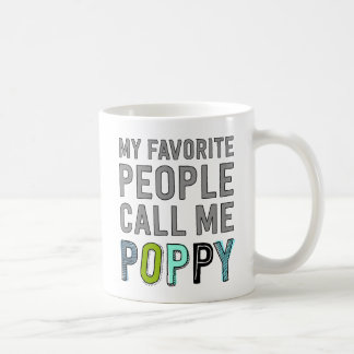 Mijn Favoriete Mensen roepen me Papaver Koffiemok