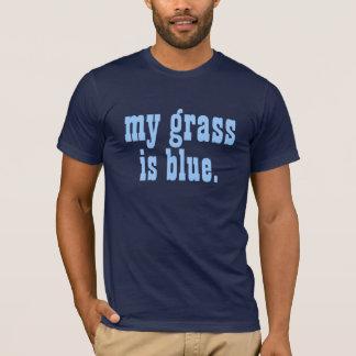 """""""mijn gras is blauw. """" t shirt"""
