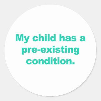 Mijn kind heeft een reeds bestaande voorwaarde ronde sticker
