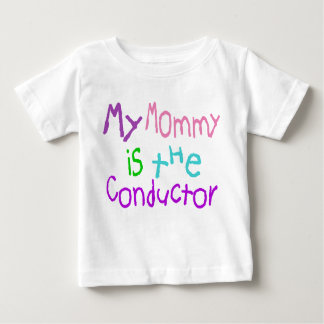 Mijn Mama is de Leider Baby T Shirts