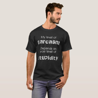 Mijn niveau van het spreukT-shirt van het Sarcasme T Shirt