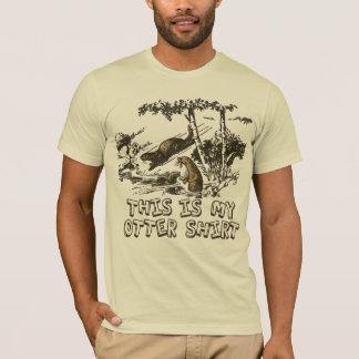 Mijn Overhemd van de Otter van de Rivier T Shirt