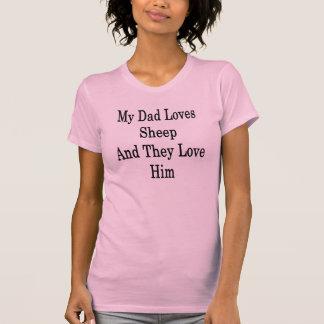Mijn Papa houdt van Schapen en zij houden van hem T Shirt