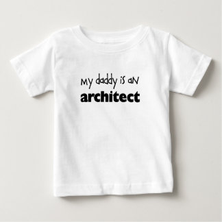 Mijn Papa is een Architect Baby T Shirts