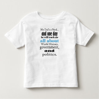 Mijn Papa is een Geschiedenis Nerd, de T-shirt van