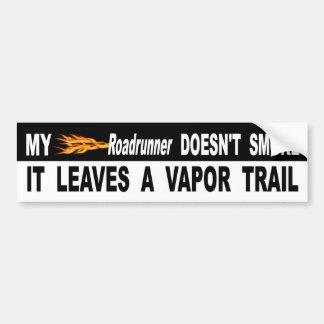 Mijn Roadrunner rookt niet het verlaat een Sleep Bumpersticker