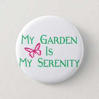 Mijn Tuin is Mijn Sereniteit Ronde Button 5,7 Cm