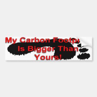Mijn Voetafdruk van de Koolstof is Groter dan van  Bumpersticker