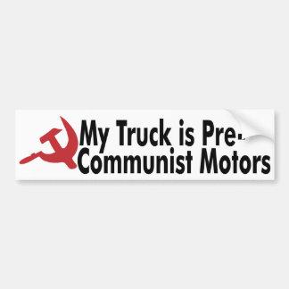 Mijn Vrachtwagen van GM is pre-Communistische Moto Bumpersticker