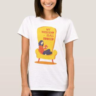 Mijn Weekend allen wordt geboekt - het Overhemd T Shirt