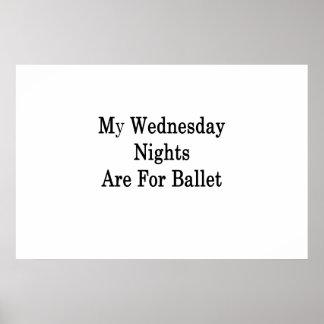 Mijn Woensdag Nachten is voor Ballet Poster