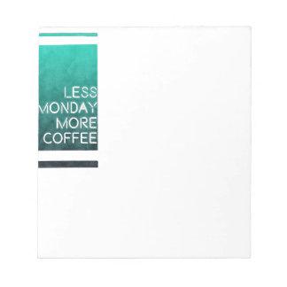 Minder Maandag Meer Koffie Gewassen Druk Notitieblok