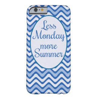 """""""Minder maandag, Meer zomer"""" Grappig citaat Barely There iPhone 6 Hoesje"""