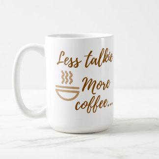 Minder talkie, meer koffiemok