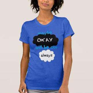 Misschien o.k. altijd ons zal zijn t shirt
