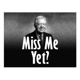 Misser Me Yet? Jimmy Carter Briefkaart