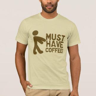 Moet Koffie hebben! Zombie T Shirt