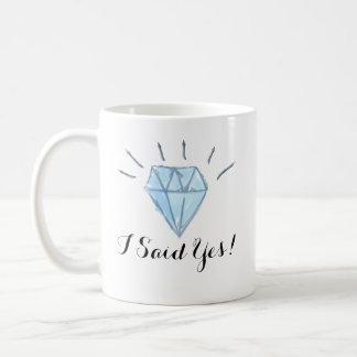 """Mok van het verloving - Diamant - """"ik zei ja! """""""