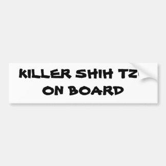 Moordenaar Shih Tzu aan boord van bumpersticker