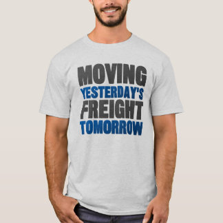 Morgen beweegt Yesterday Vracht (Spoorweg) T Shirt